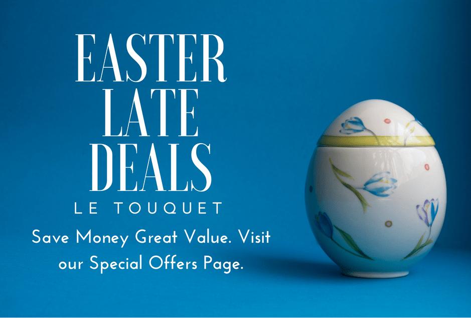 Easter Late Deals Le Touquet