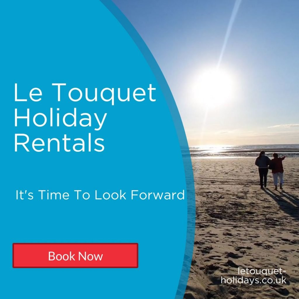Le Touquet Time To Look Forward