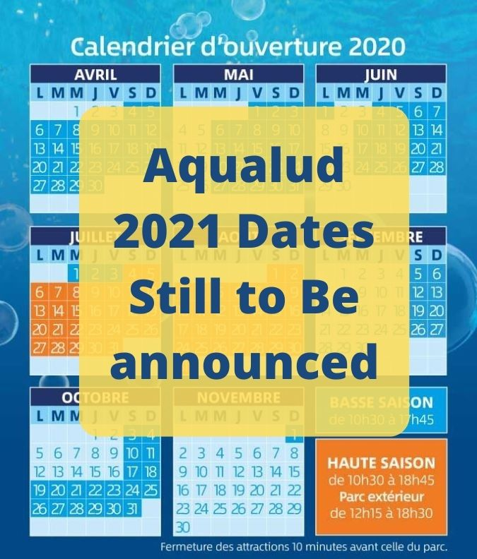 Aqualud Le Touquet 2021 Opening Dates